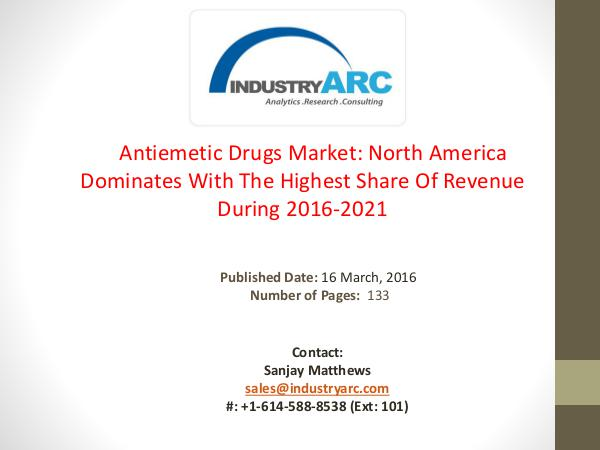 A Research Study On Antiemetic Drugs Market Analysis | IndustryARC Antiemetic Drugs Market: Growth In Supply