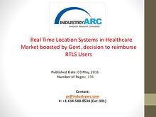 RTLS in Healthcare Market: 19.2% CAGR Predicted Till | IndustryARC