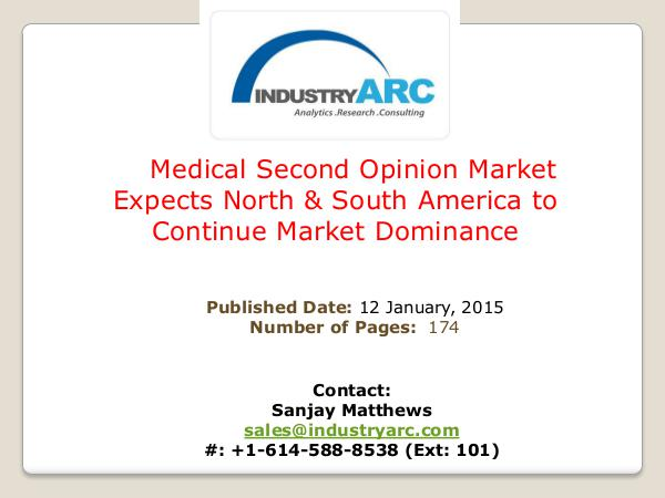 Medical Second Opinion Market: Improving Online Services Make Second Medical Second Opinion Market