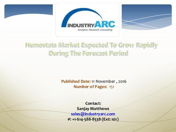 Hemostats Market Analysis | IndustryARC Information About Hemostats Market Analysis