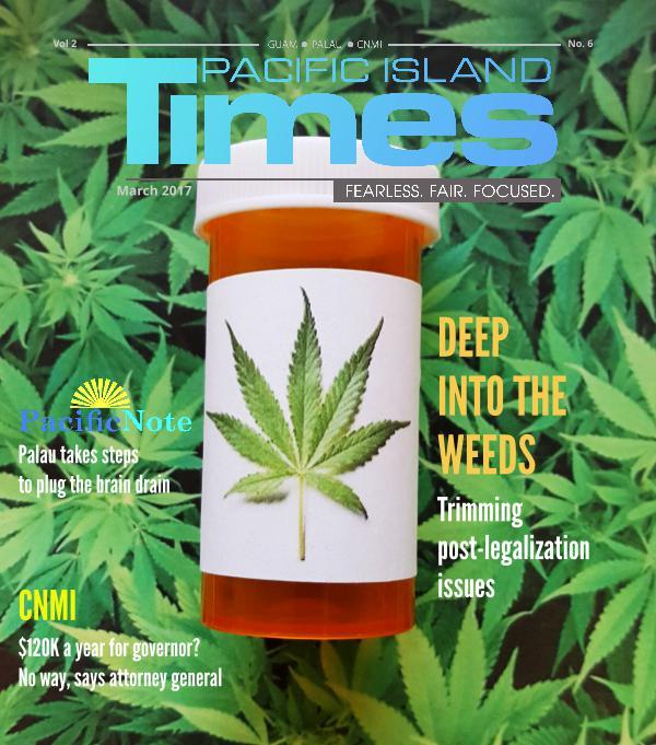 Pacific Island Times March 2017 Vol. 2 No. 6