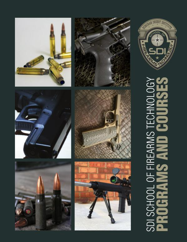 SDI School of Firearms Technology Programs and Courses Intro Packet Combined