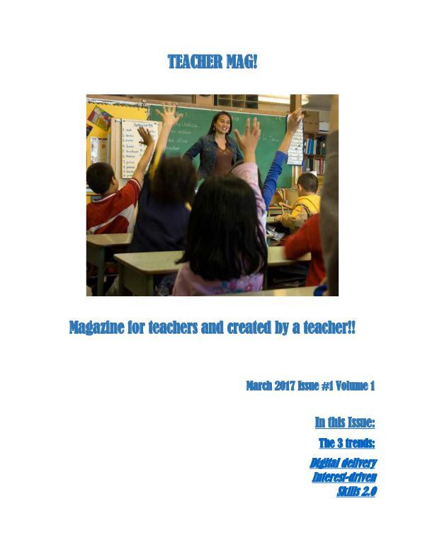 Teacher Mag Issue 1 Volume 1 March 2017
