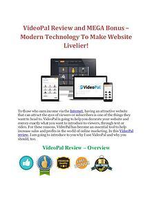 VideoPal Review and MEGA Bonus – Modern Technology To Make Website Li