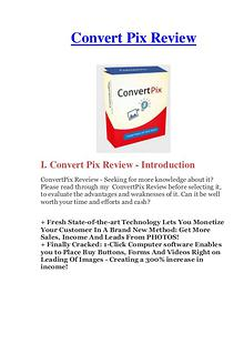 ConvertPix Review & Bonus - Why Should You Buy It?
