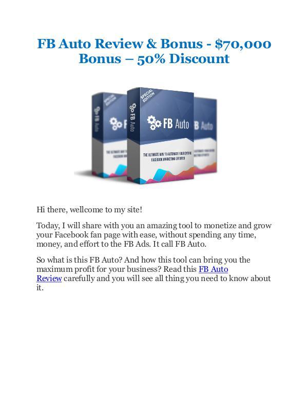 FB Auto Review and Bonus - $70,000 Bonus - 50% Discount - Get It Today Now!