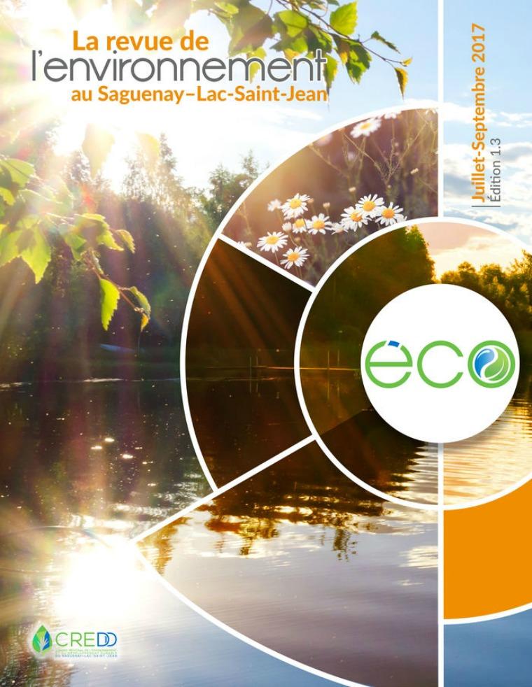 L'ÉCO, la revue de l'environnement du Saguenay Lac-saint-Jean Été 2017