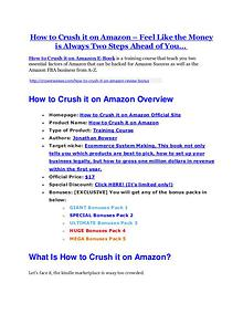 How to Crush it on Amazon Review - SECRET of How to Crush it on Amazon How to Crush it on Amazon Review and $30000 Bonus - How to Crush it on Amazon 80% DISCOUNT