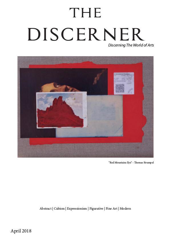 The Discerner Art Publication - April issue 2018 The Discerner - April 2018 - UK