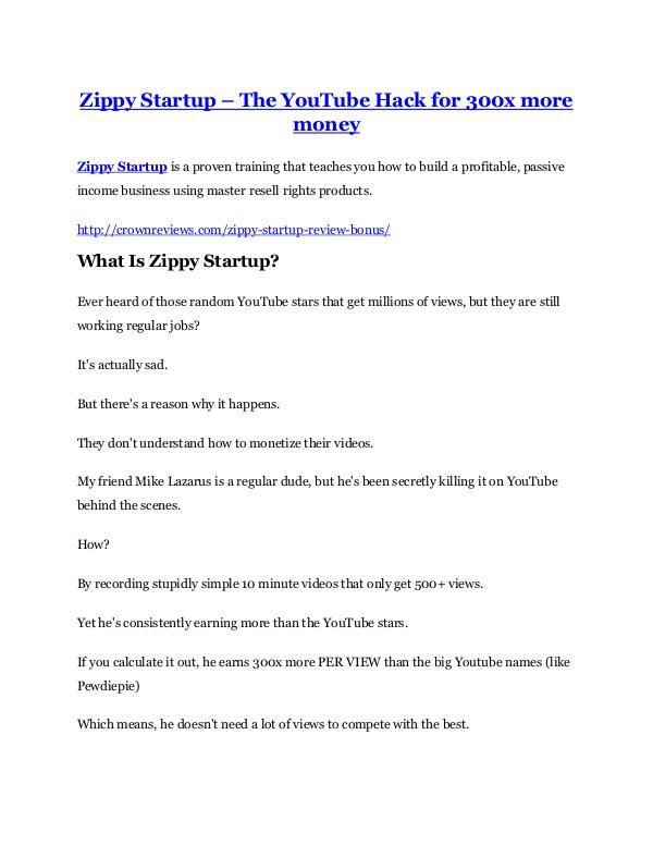 Zippy Startup Review demo - $22,700 bonus