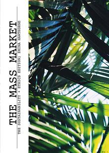 THE MASS MARKET ; SUSTAINABILITY AND ETHICS EDITION 2016