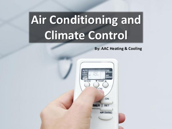 Air Conditioning and Climate Control Air Conditioning and Climate Control