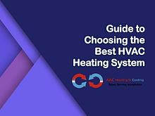 Guide to Choosing the Best HVAC Heating System