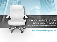 Find the Most Suitable Registered Investment Adviser