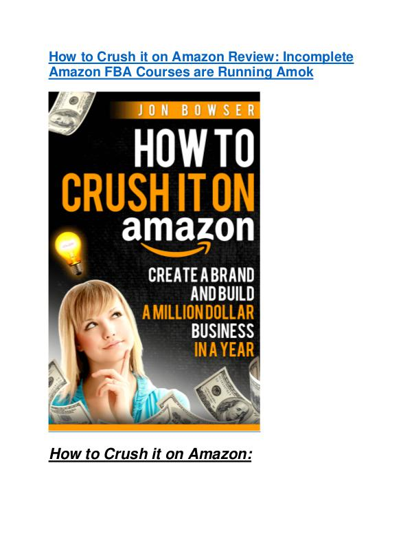 marketing How to Crush it on Amazon Review & GIANT Bonus
