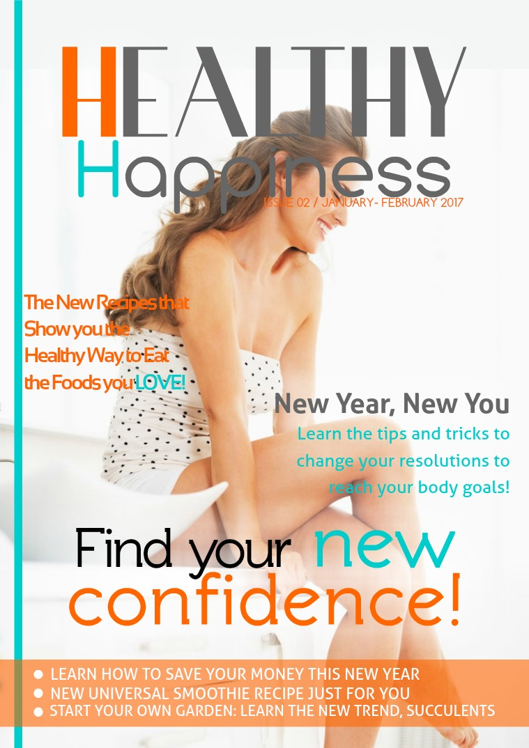 Healthy Happiness January/February Issue 2017 2