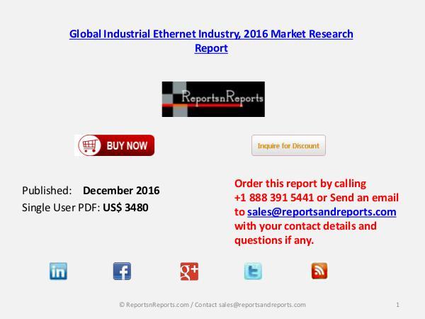 Global Forecasts On Industrial Ethernet Market December 2016