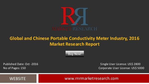 Global and Chinese Portable Conductivity Meter Market Forecats 2021e Oct-2016