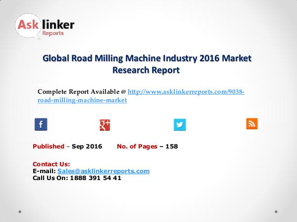 Global Road Milling Machine Industry Overview and Growth Report 2020 sEP 2016