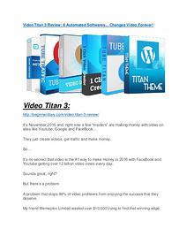Video Titan 3 review-$16,400 Bonuses & 70% Discount Video Titan 3 review in particular - Video Titan 3 bonus