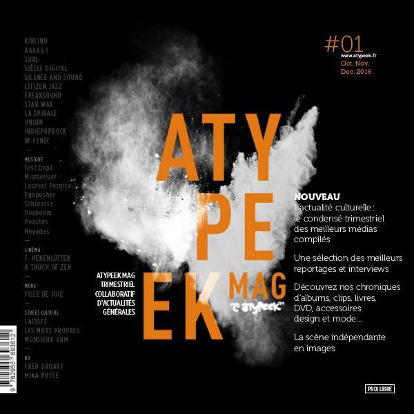 Atypeek Mag N°1 Atypeek Mag N°1 - Octobre - Novembre - Décembre