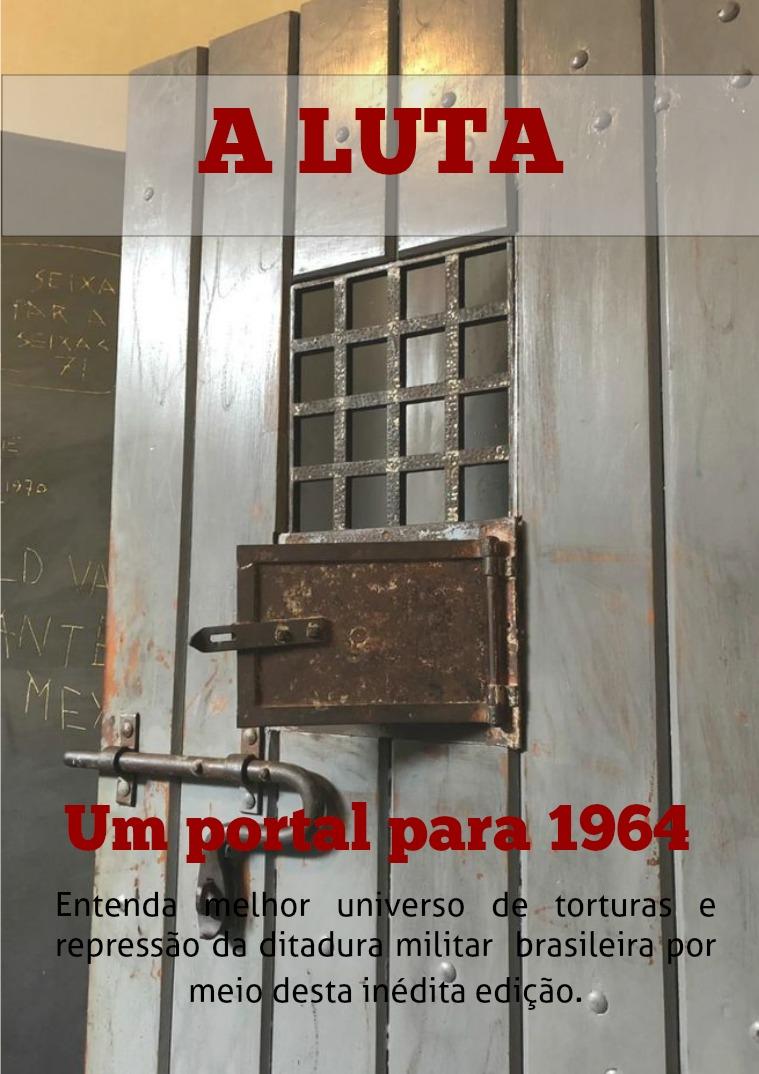 A Luta- Edição especial- Um portal para 1964 A Luta