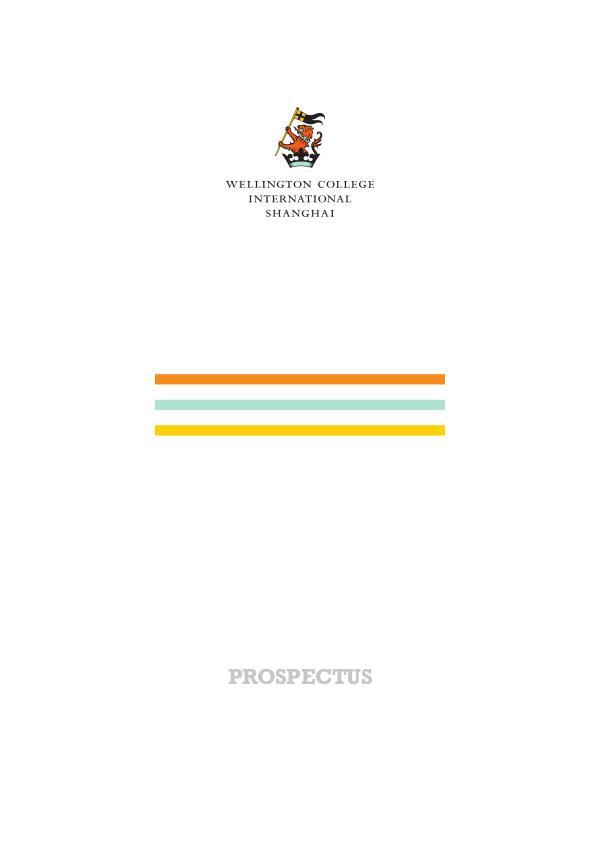 Wellington College International Shanghai Prospectus Prospectus2019_web
