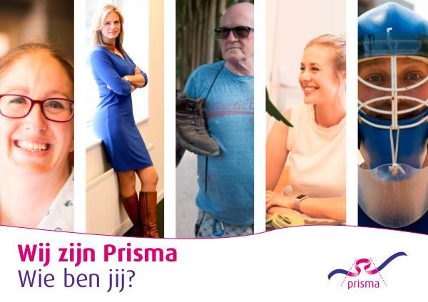 Wij zijn Prisma. Wie ben jij?