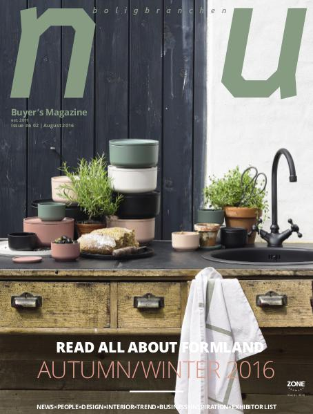 NU Formland - Read all about the Nordic design community no. 2 / August 2016