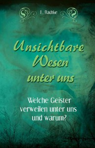 Bücher Unsichtbare Wesen unter uns, Band 1
