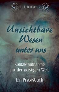 Bücher Unsichtbare Wesen unter uns, Band 2