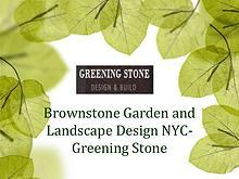 Brownstone Garden and Landscape Design NYC - Greening Stone