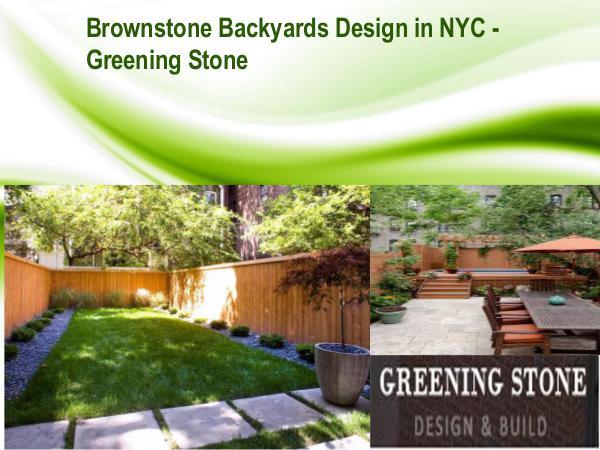 Brownstone Backyards Design NYC - Greening Stone Brownstone Backyards Design NYC
