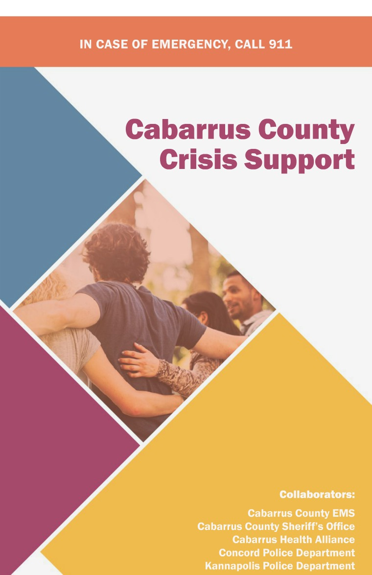Cabarrus Mental Health and Substance Misuse Resources Cabarrus County Crisis Support Information