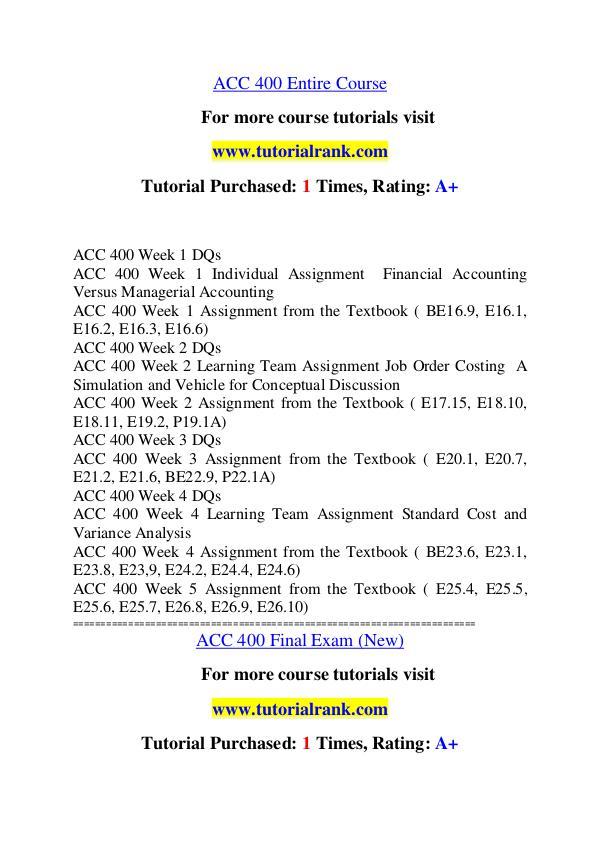 ACC 400 Course Great Wisdom / tutorialrank.com ACC 400 Course Great Wisdom / tutorialrank.com