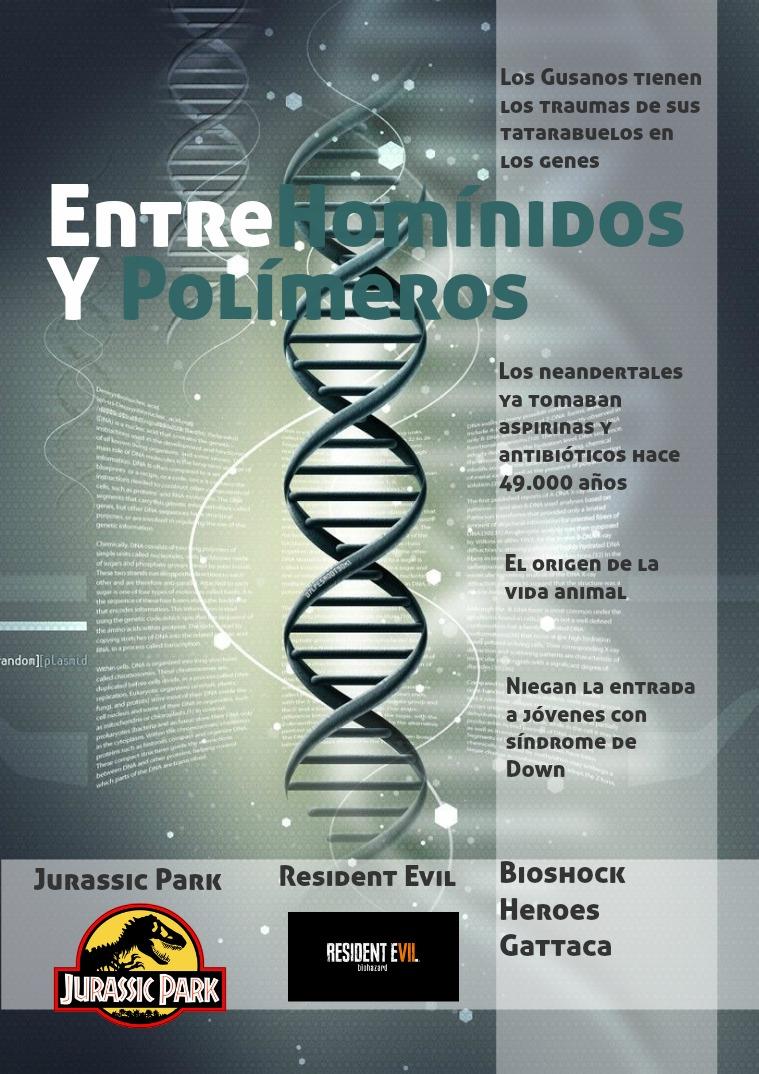 Entre Homínidos y Polímeros 2 Tercera edición, Genética!!