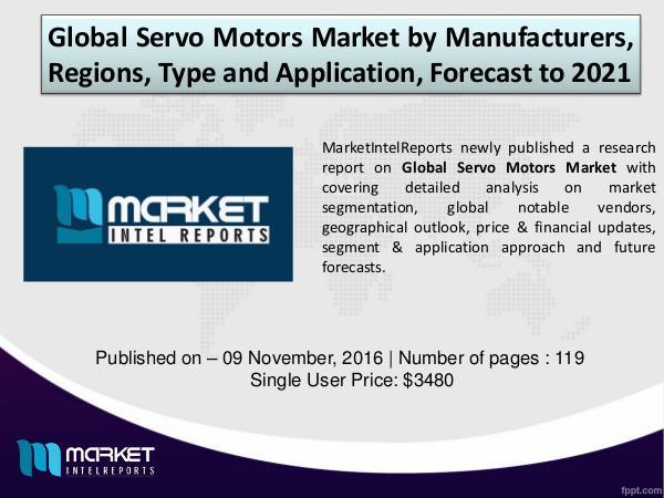 Global Servo Motors Market Industry Analysis – 2021 Global Servo Motors Market Industry Analysis 2021