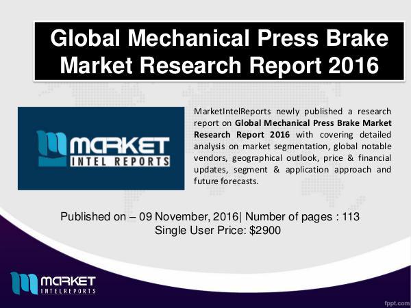 Comparative Mechanical Press Brake Market 2016 mechanical press brakes