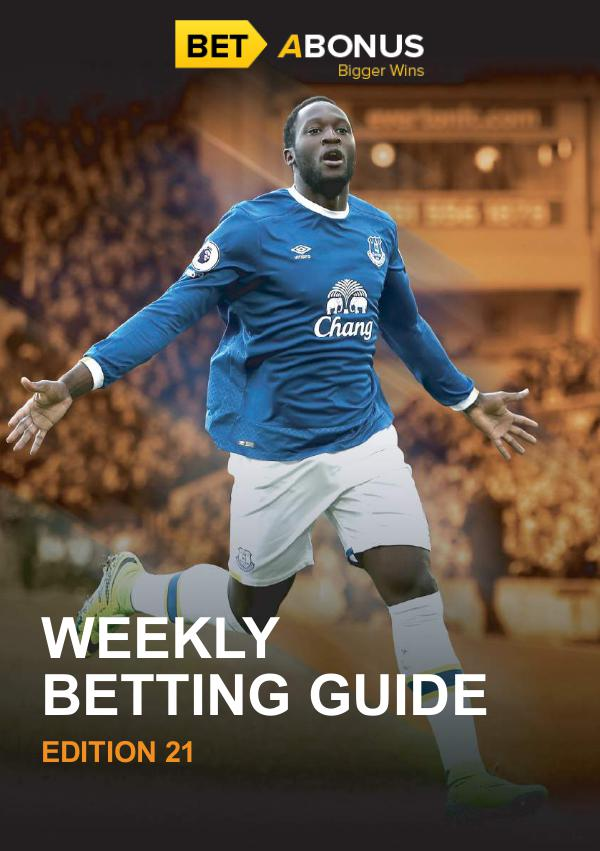 Weekly Betting Guide Weekly Betting Guide Volume 21