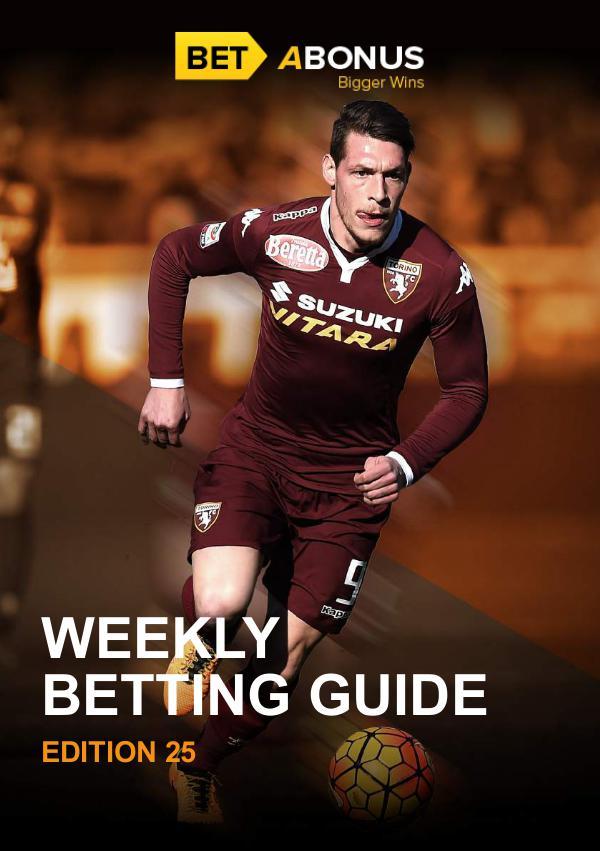 Weekly Betting Guide Weekly Betting Guide Volume 24