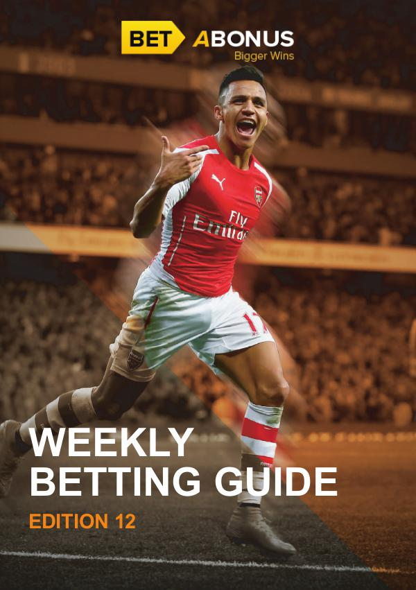 Weekly Betting Guide Weekly Betting Guide Volume 12