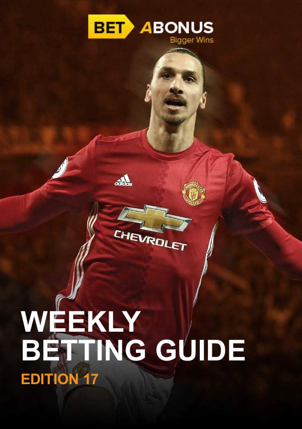 Weekly Betting Guide Weekly Betting Guide Volume 17