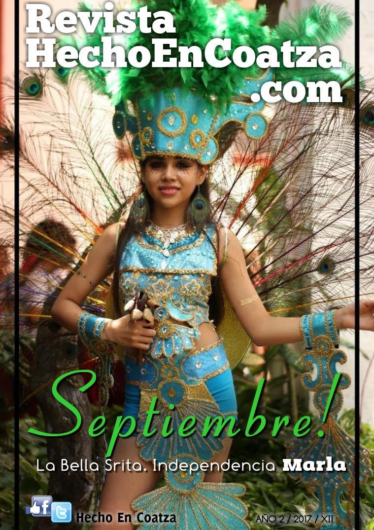 Revista HechoEnCoatza.Com Septiembre 2017 Revista HechoEnCoatza.Com Septiembre 2017
