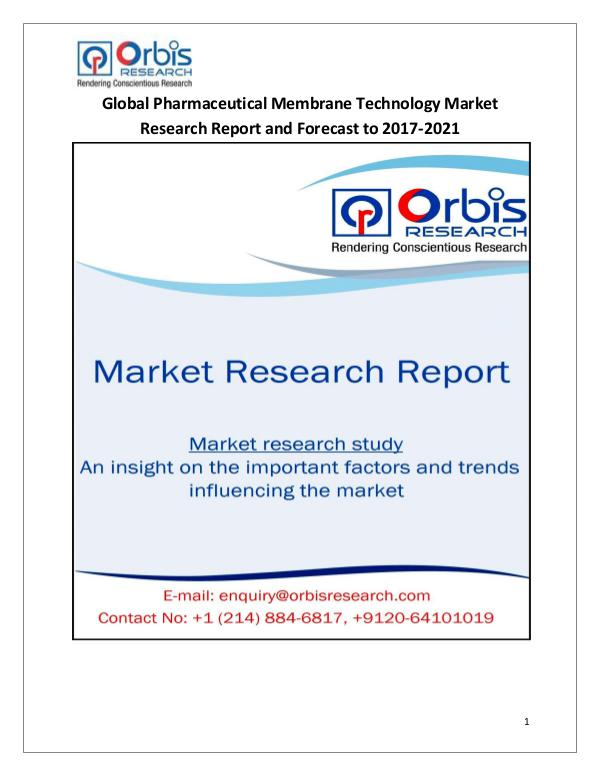 2017 Research Report : Global Pharmaceutical Membrane Technology Market