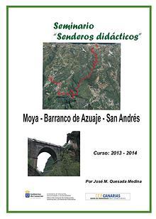 I Edición Senderos Didácticos; Moya - Azuaje - San Andrés