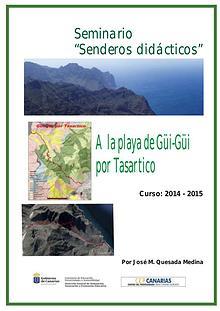 II Edición Senderos Didácticos: Camino a Güi-Güi por Tasartico