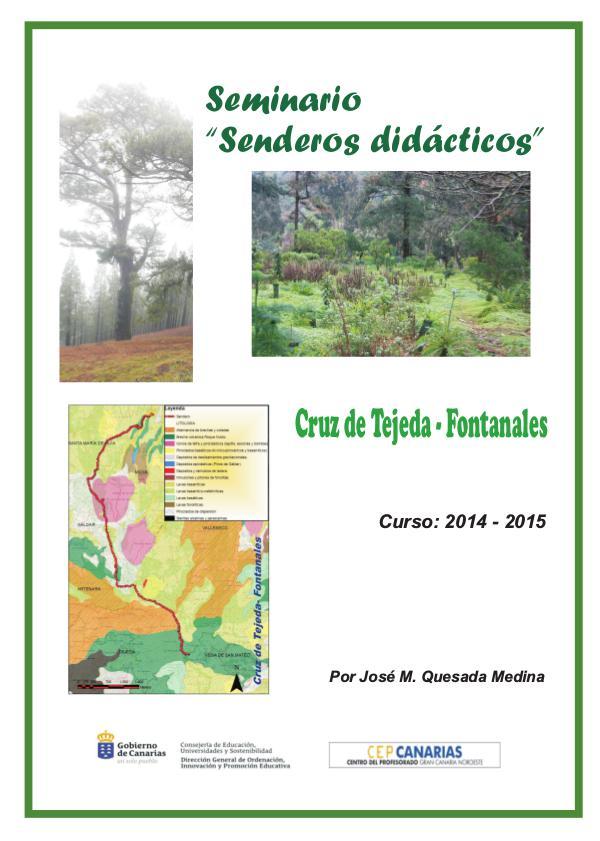 II Edición Senderos Didácticos: Cruz de Tejeda - Fontanales Cruz de Tejeda- Fontanales