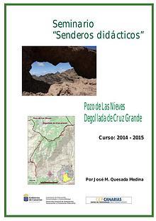 II Edición Senderos Didácticos: Pozo de Las Nieves - Degollada de Cru