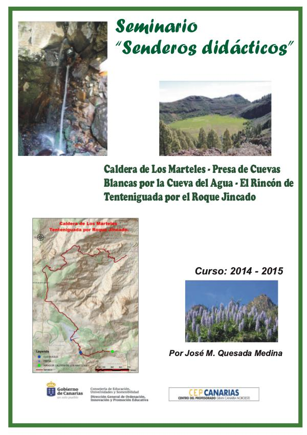 II Edición Senderos Didácticos: Caldera de los Marteles -Tenteniguada TENTINIGUADA