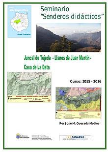 III Edición Senderos Didácticos: Juncal de Tejeda -Montaña La Data
